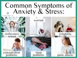 6 Symptoms of Anxiety - Connectable Life