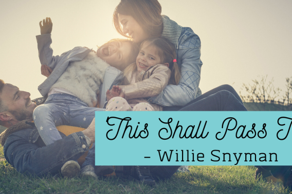 Family Picture- Blog. This Shall Pass Too. By Willie Snyman