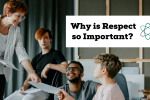 Why respect is so important- Connectable Life