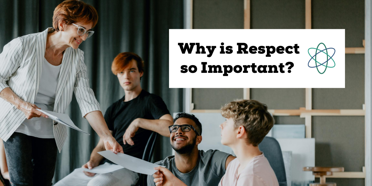 Why is Respect so Important?