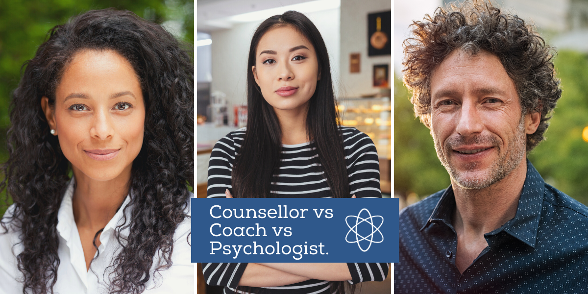 Counsellor vs Coach vs Psychologist