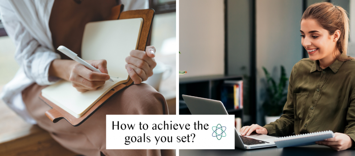 How to achieve the goals you set? Connectable Life