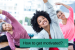 How to get Motivate? Connectable Life