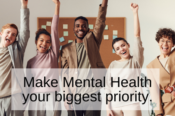 Mental Health Priority Connectable Life Blog