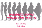 Sugar and health, understanding insulin in the body by Julie Allen Connectable life.