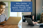 Connectable Life Why choose online counselling and therapy