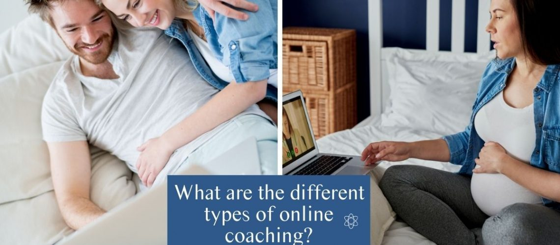 What are the different types of online coaching? Intimacy image and maternity image Connectable Life
