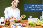 Can an online dietitian help you to lose weight? Connectable Life