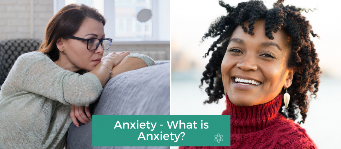 Anxiety - What is Anxiety? Connectable Life