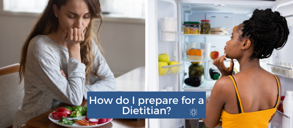 How do I prepare for a Dietitian? Connectable Life