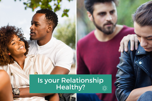 Is your relationship healthy. Connectable Life