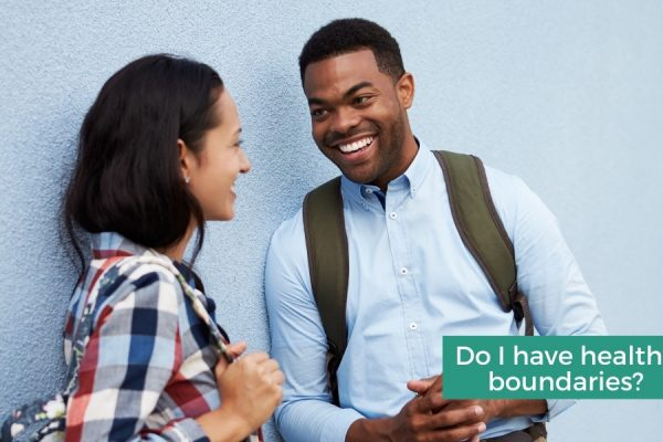Do I have healthy boundaries? Connectable Life