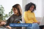 Do I need Therapy? Connectable Life