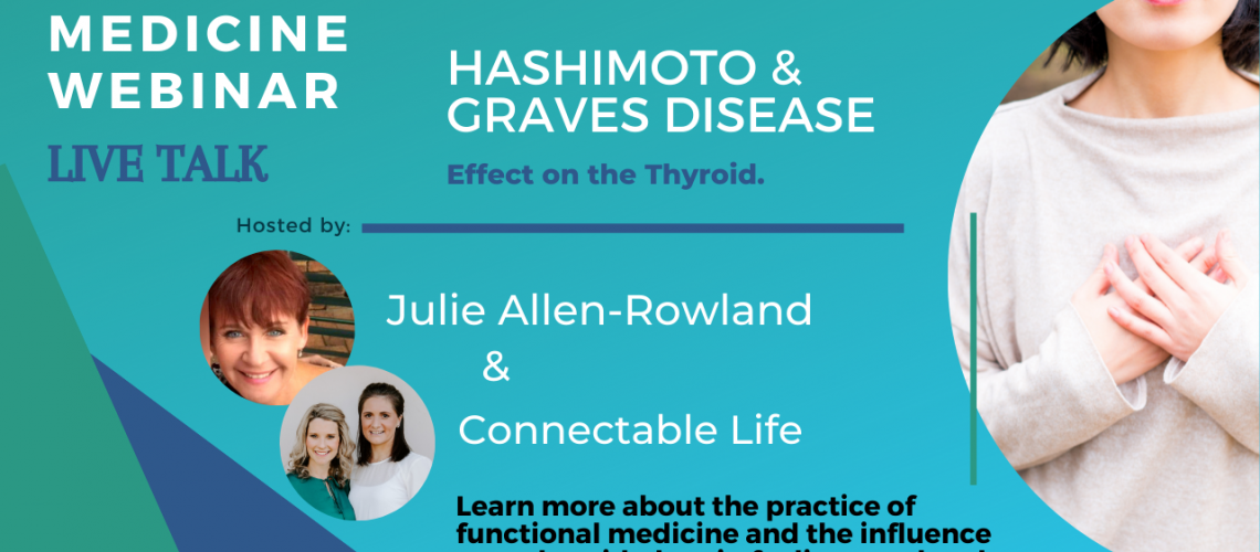 Hashimoto and Graves Disease Thyroid Part 2 Connectable Life