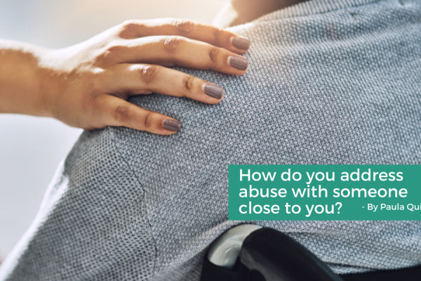 How do you address abuse with someone close to you? - Connectable Life