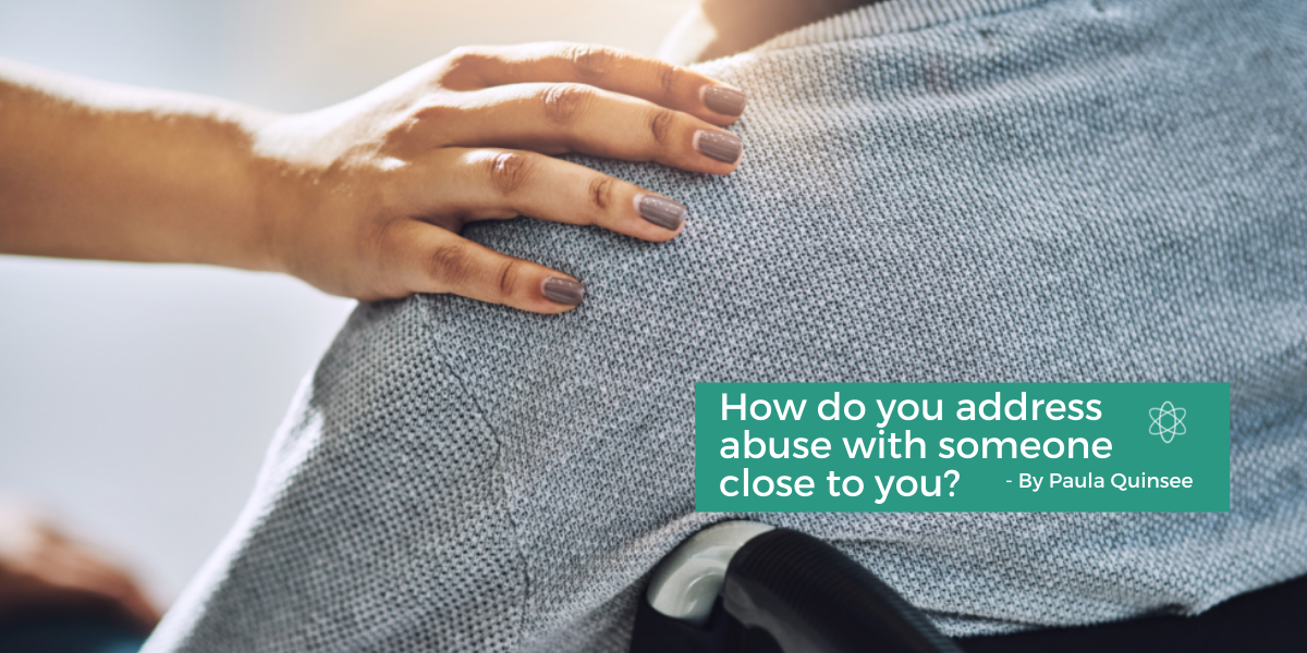 How do you address abuse with someone close to you?