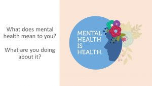 What does mental health mean to you? - Connectable Life